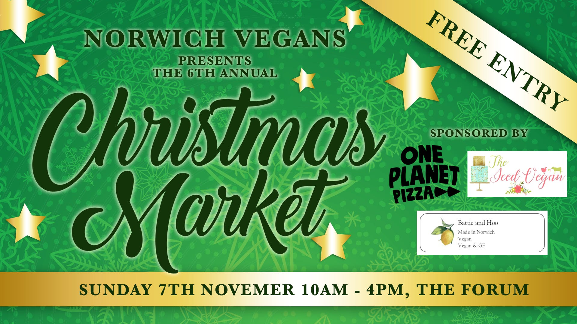 Advertising flyer for Norwich Vegans 6th annual Christmas market. Sponsored by The Iced Vegan, One Planet Pizza and Battie and Hoo.