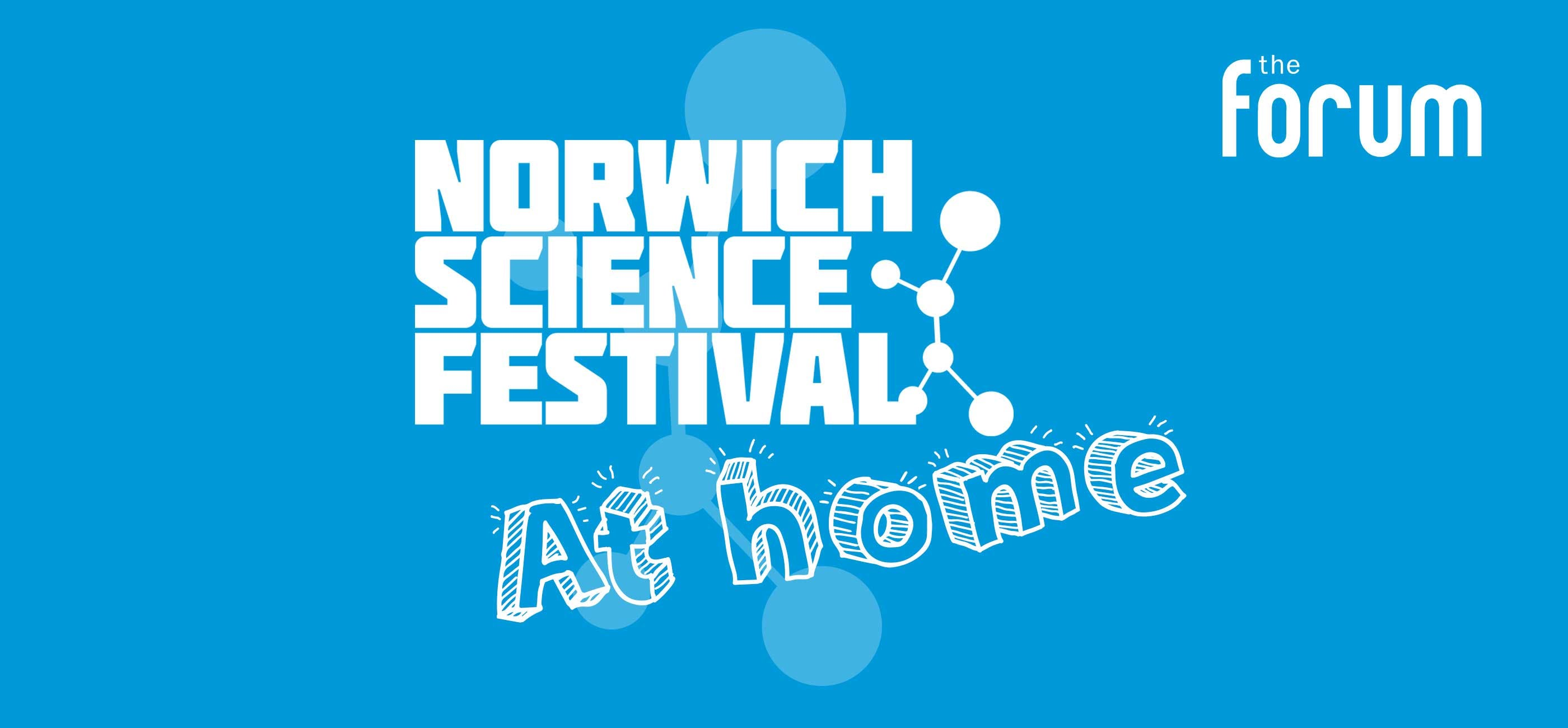 Norwich Science Festival At Home